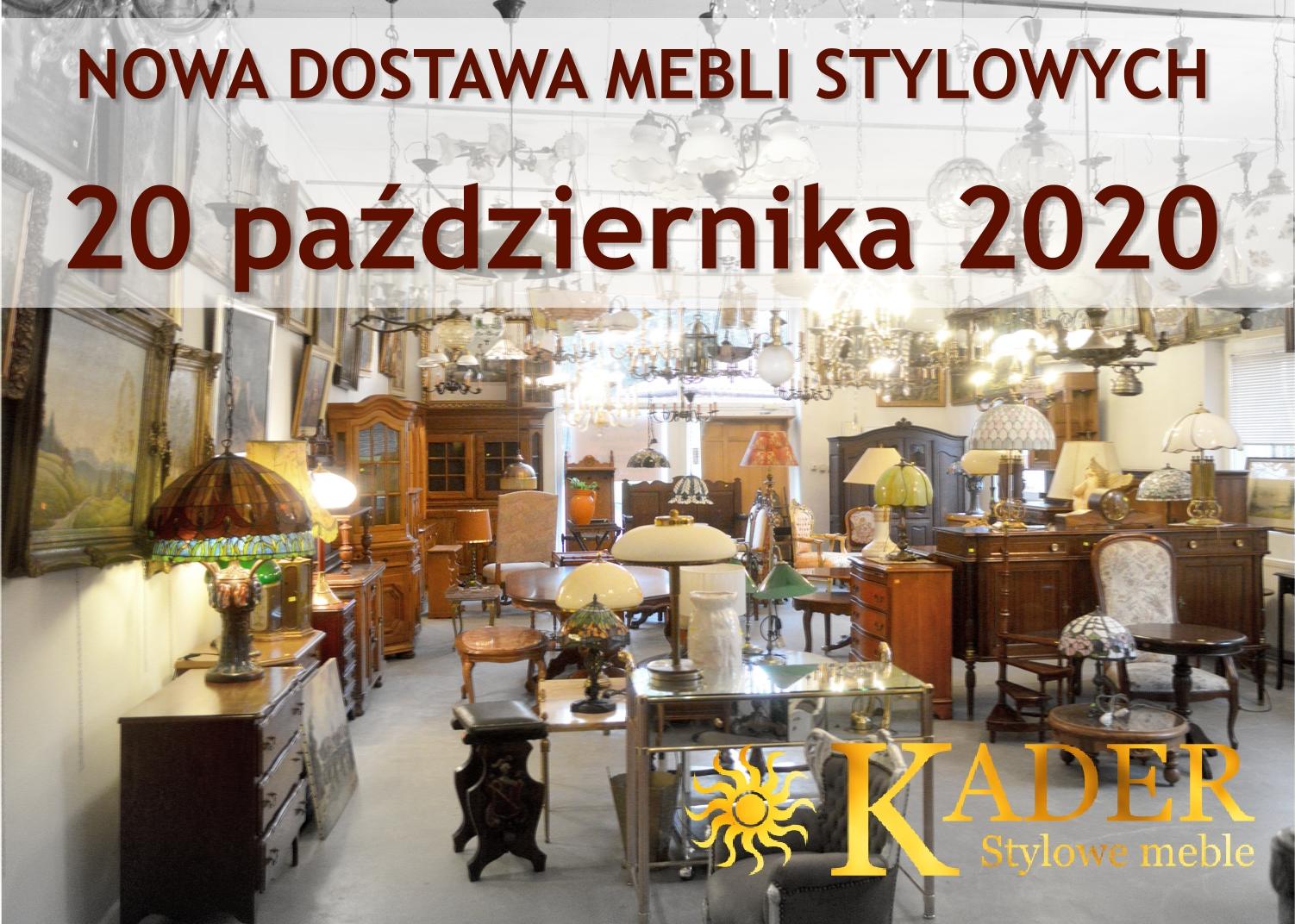 Nowa dostawa mebli stylowych i kolonialnych 20 października 2020 - KADER Grodzisk Mazowiecki